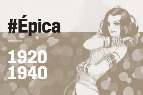 #Épica | HAZAÑAS DEL DISEÑO ARGENTINO 1920-1940