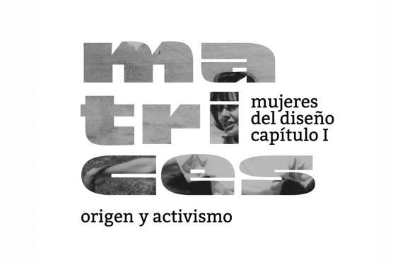 Matrices, Women of Design. Chapter 1: Origin and Activism, Online Catalogue