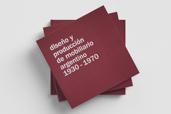 Diseño y producción de mobiliario argentino. 1930 – 1970